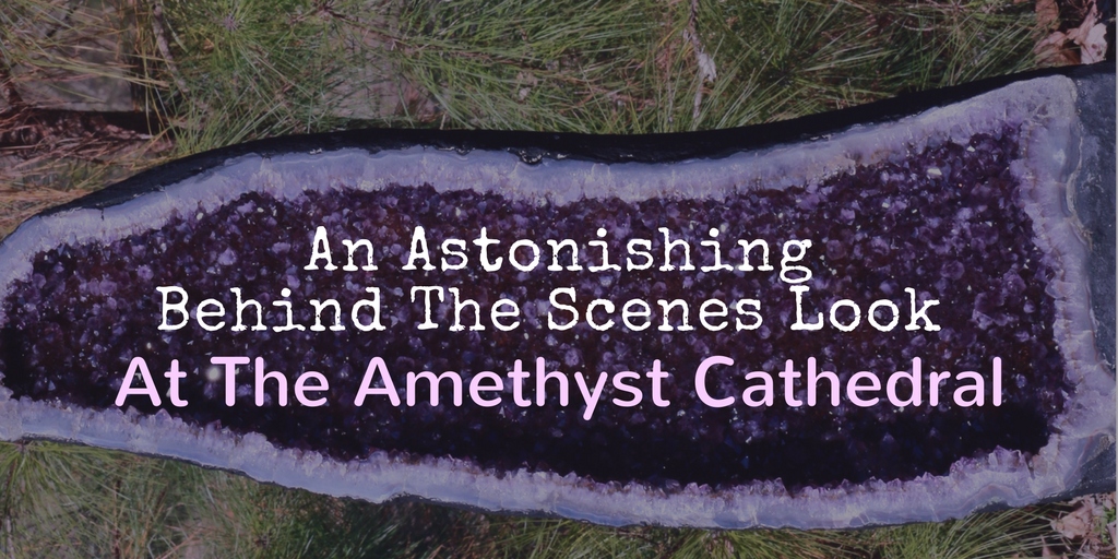 How to Amethyst Cathedral is Made