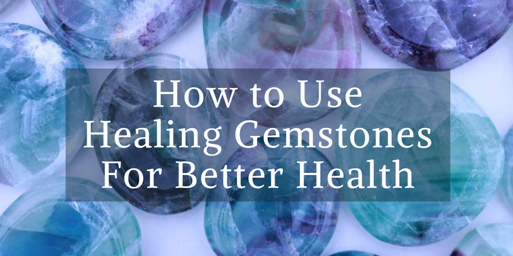 Healing Gemstones for Health