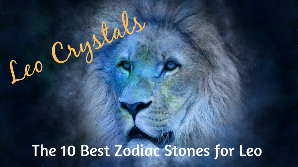 Leo Crystals: The 10 Best Zodiac Stones for Leo Sun Sign
