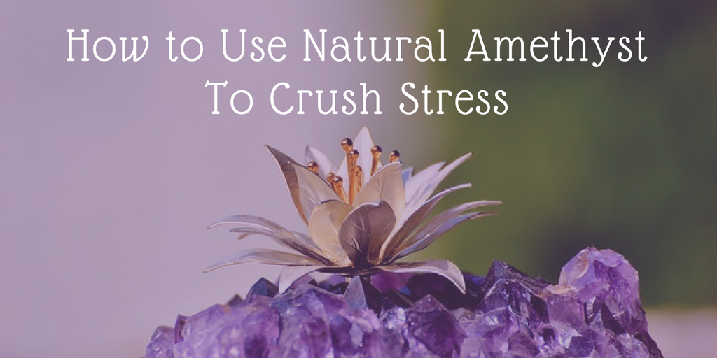 Natural Amethyst for Stress
