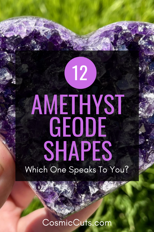 12 Different Amethyst Geode Shapes