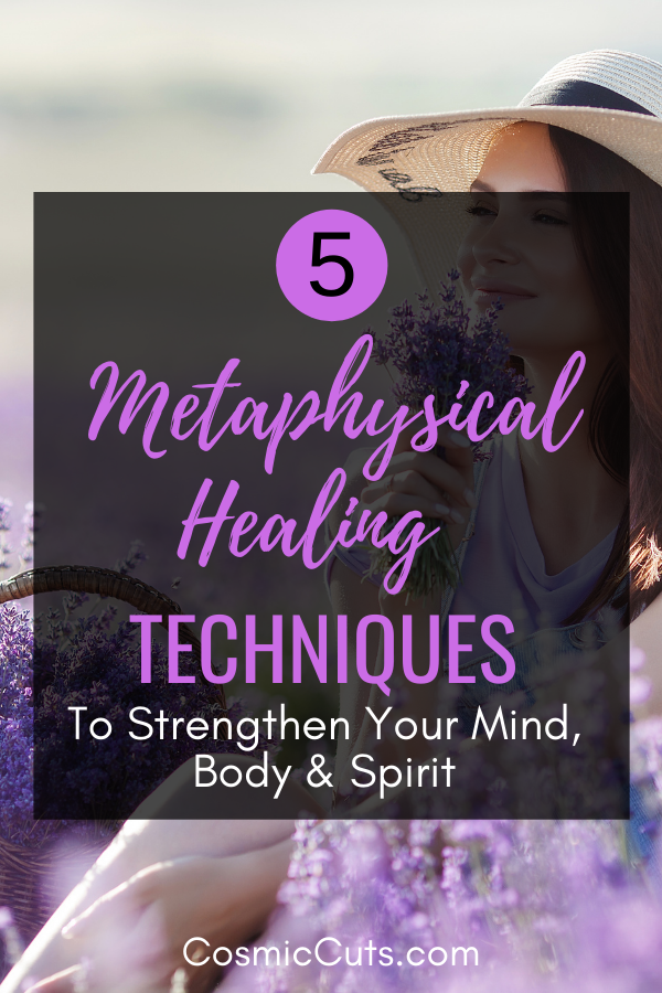5 Metaphysical Healing Techniques