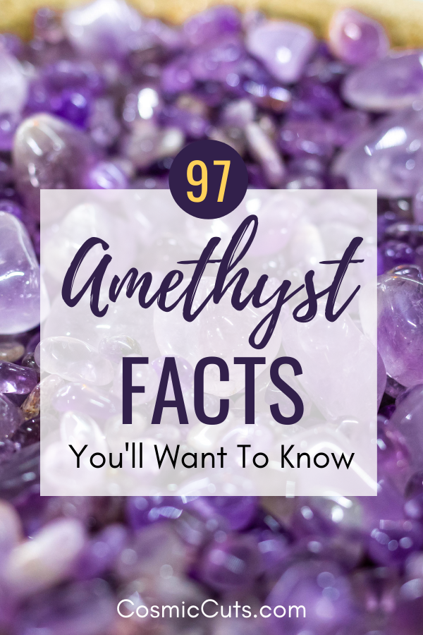 97 Amethyst Facts to Know