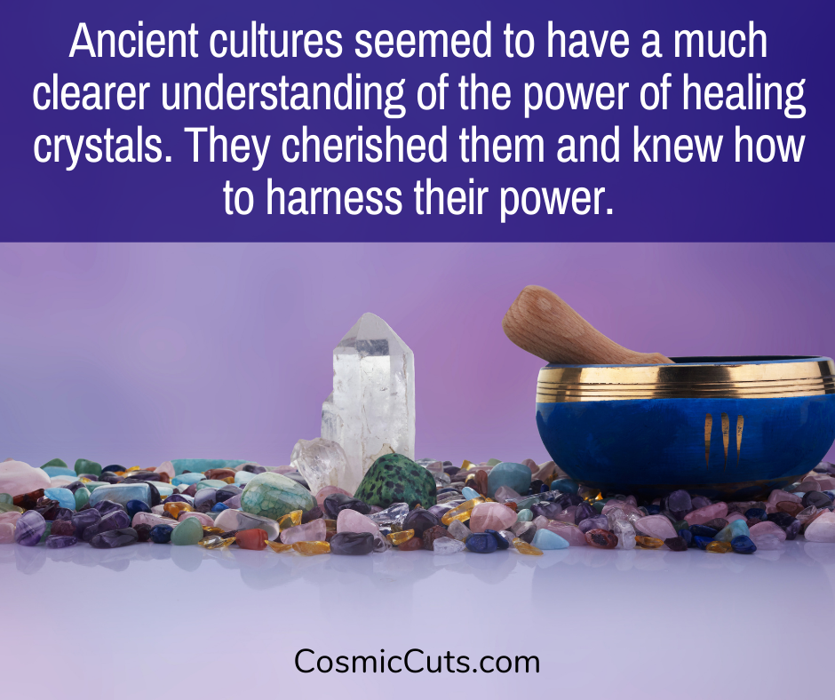 Ancients Knew the Power of Crystals
