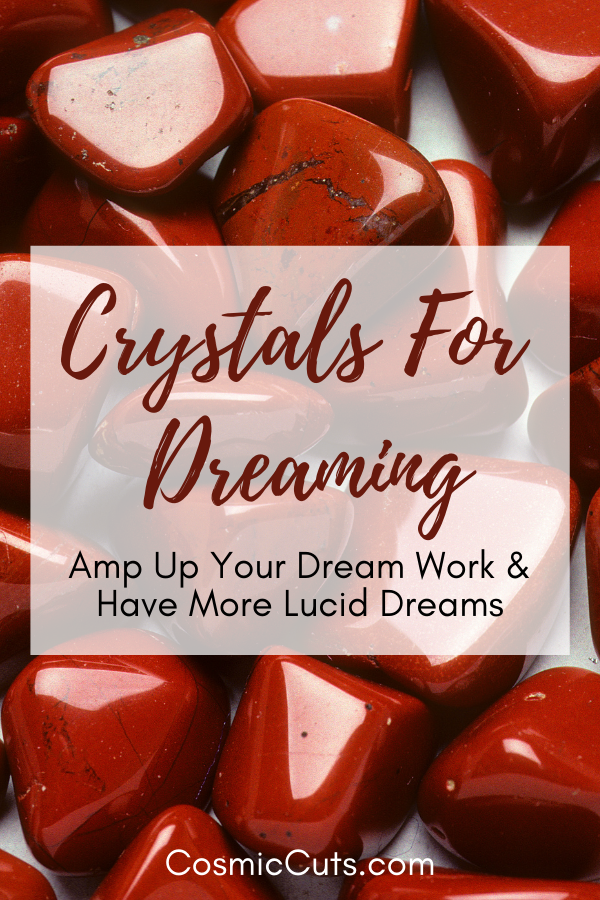 Best Crystals for Dreaming