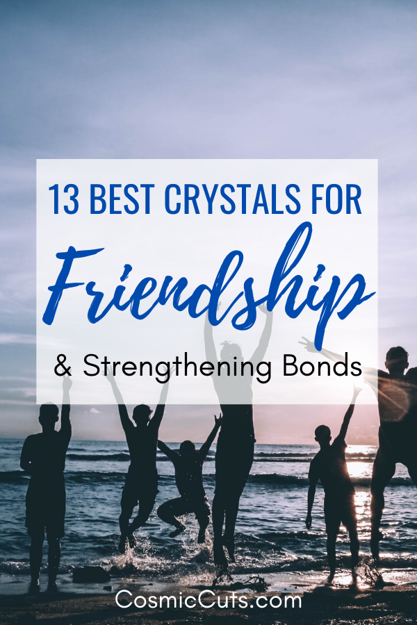 Best Crystals for Friendship