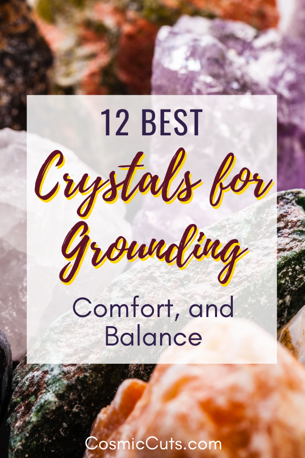Best Crystals for Grounding