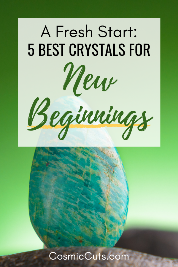 Best Crystals for New Beginnings