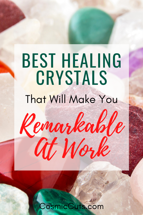 Best Healing Crystals for Work