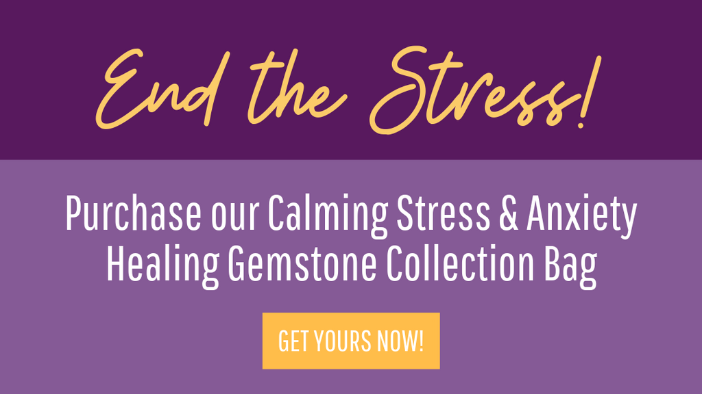 Calming Stress and Anxiety Gemstone Collection