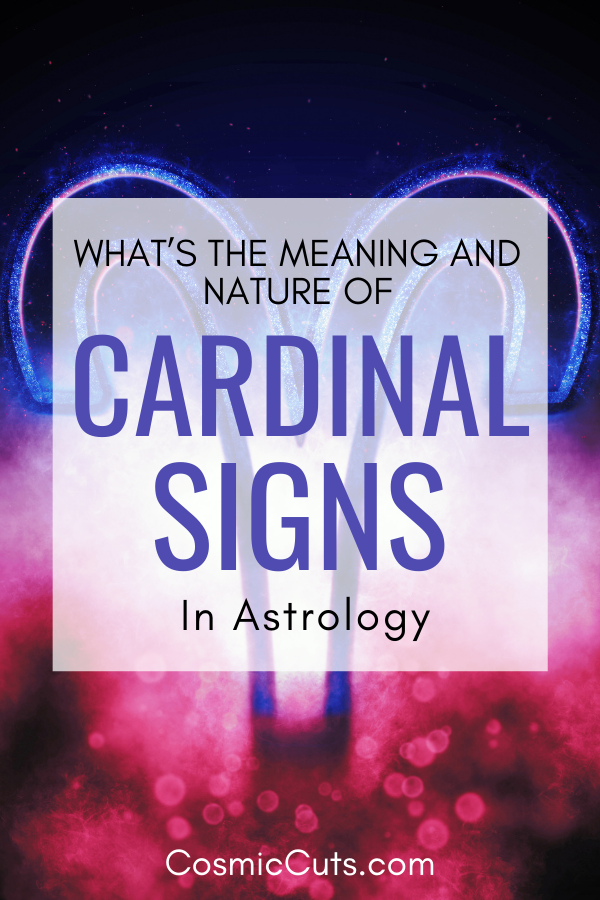 Cardinal Signs in Astrology