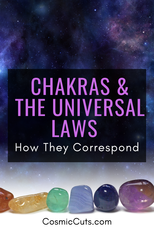 Chakras and the Universal Laws