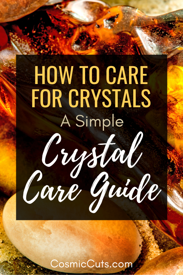 Crystal Care Guide