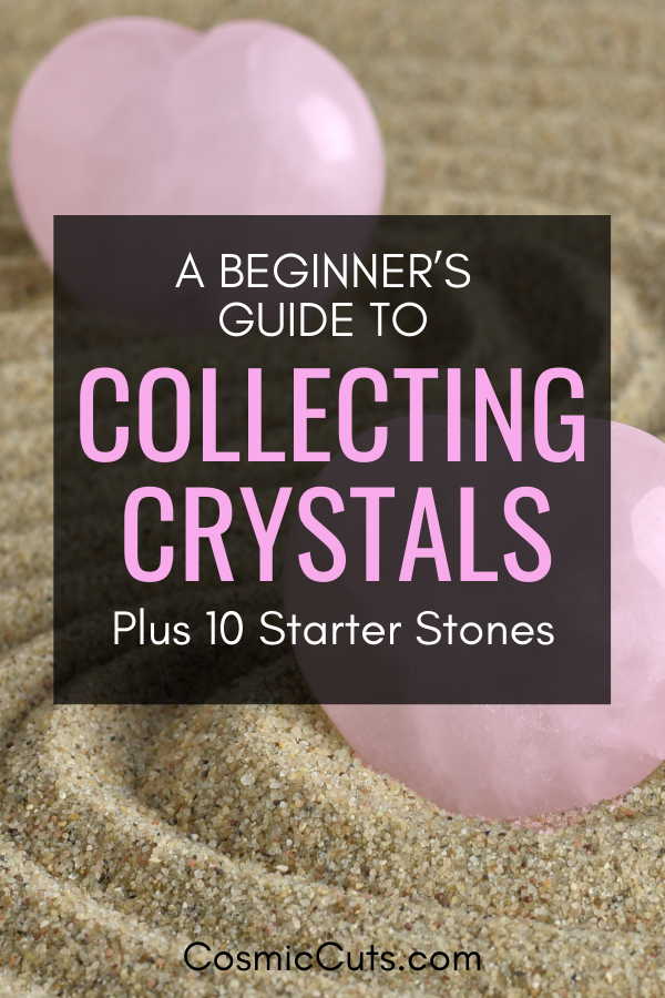 Crystal Collecting for Beginners