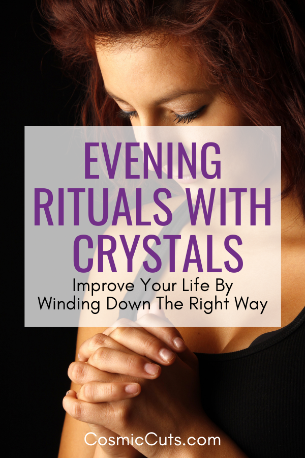 Crystal Rituals for Evening