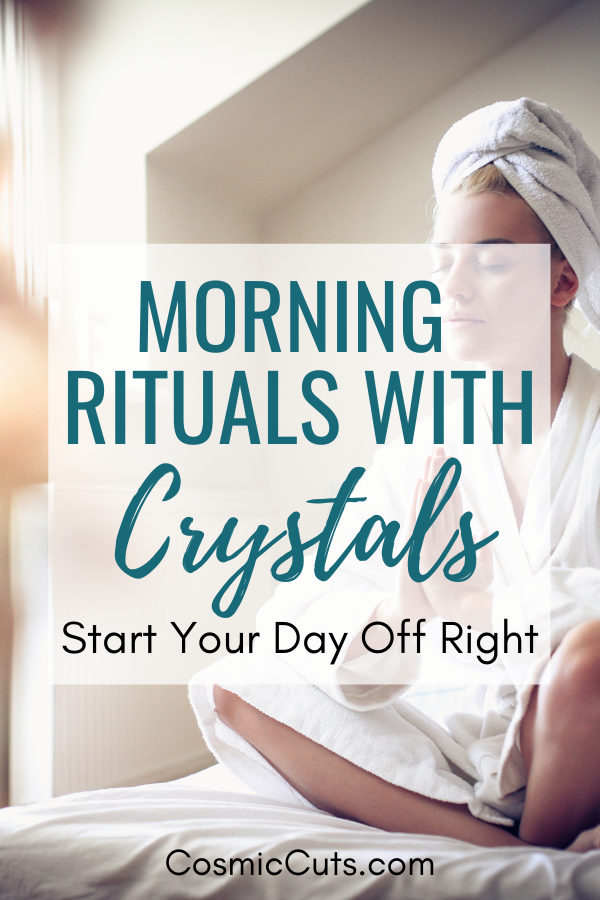 Crystals Rituals in the Morning