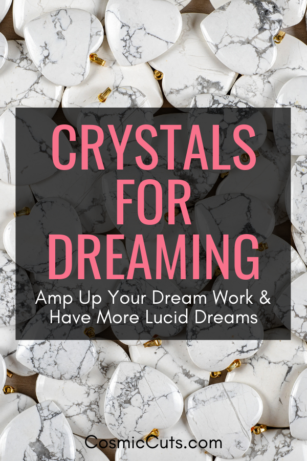 Crystals for Dream Work