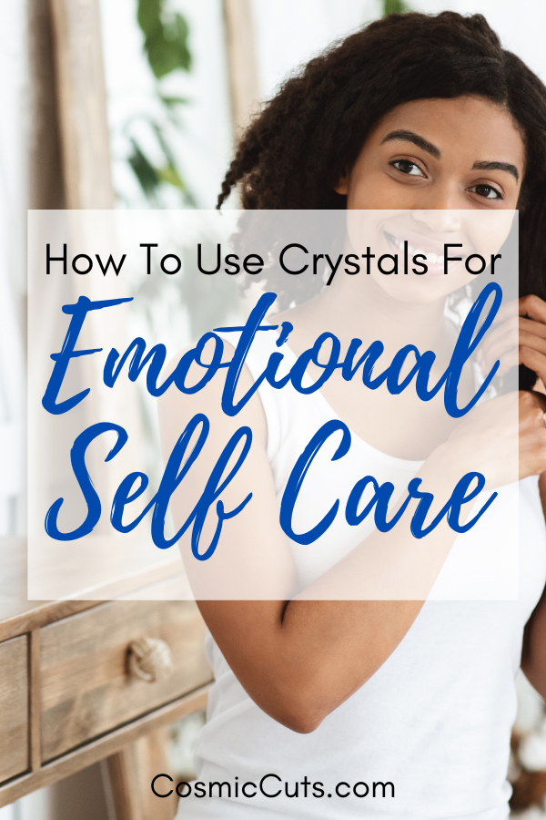 Crystals for Emotional Self Care