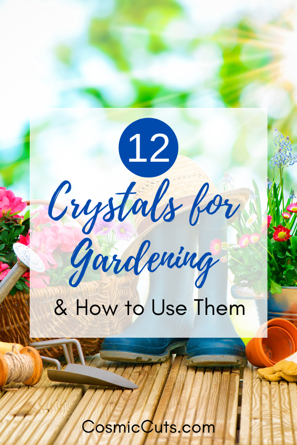 Crystals for Gardening