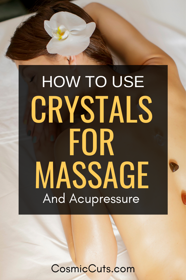 Crystals for Massage