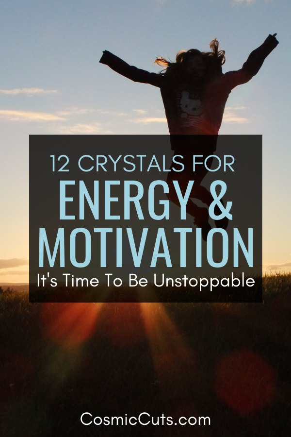 Crystals for Motivation and Energy