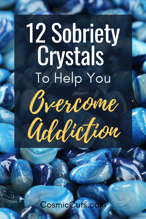 Crystals for Sobriety