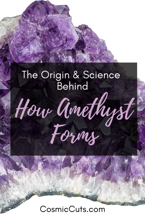 Discover How Amethyst Forms