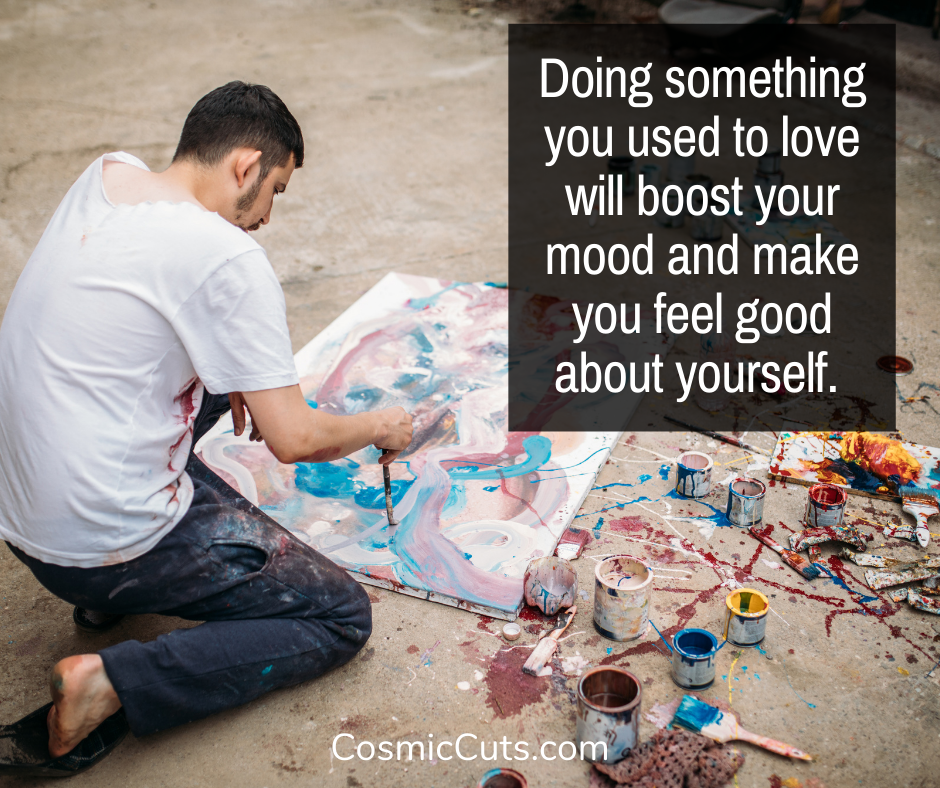 Do Something You Used to Love