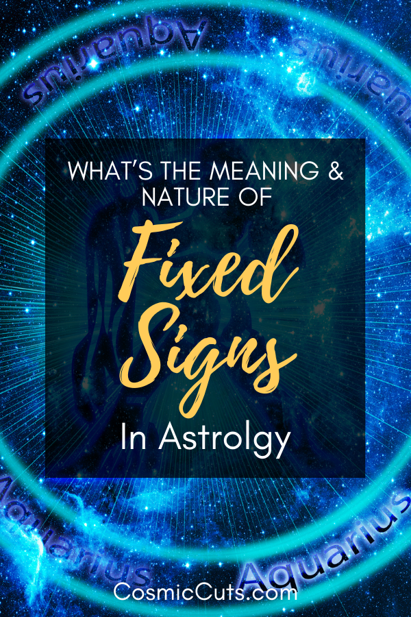 Fixed Signs in Astrology