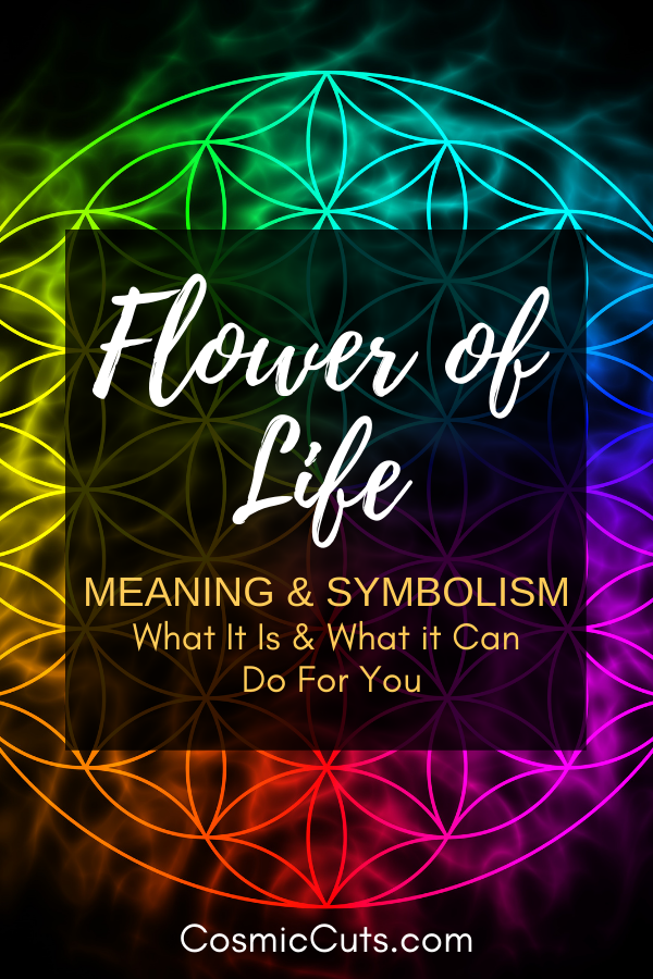Flower of Life Meaning & Symbolism What It Is & What it Can Do For You