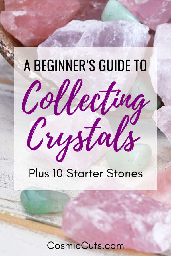Guide to Collecting Crystals