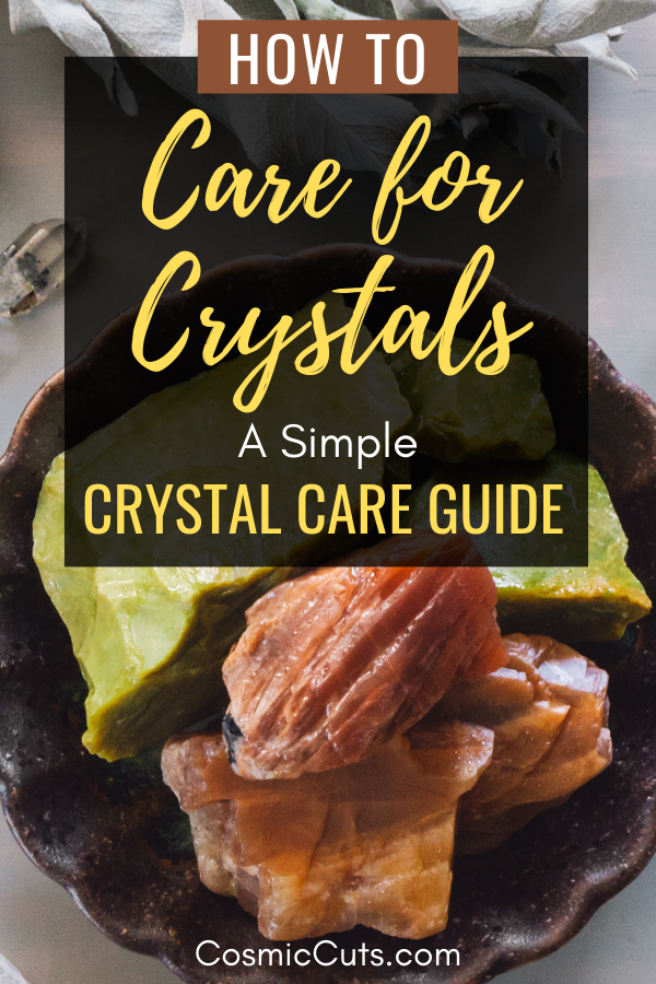 Guide to Crystal Care