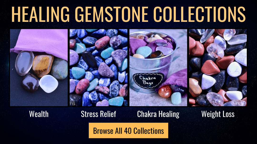 Healing Gemstone Collections