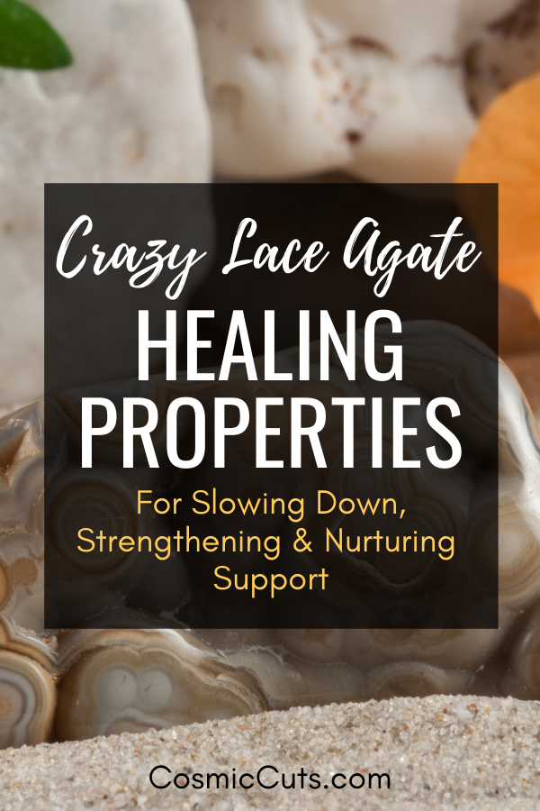 Healing Properties of Crazy Lace Agate