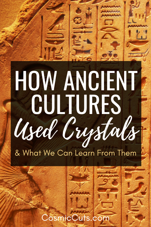 How Ancient Cultures Used Crystals
