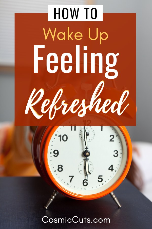 How To Guide to Waking Up Refreshed