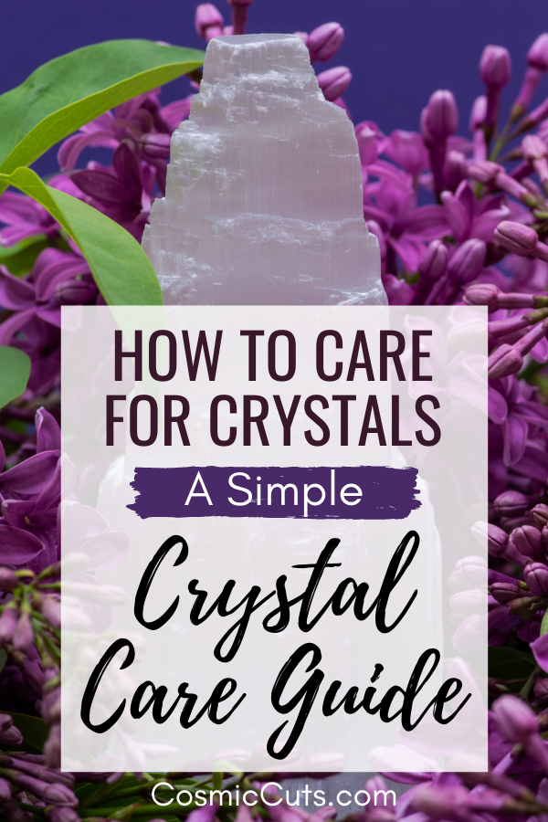 How to Care for Crystals