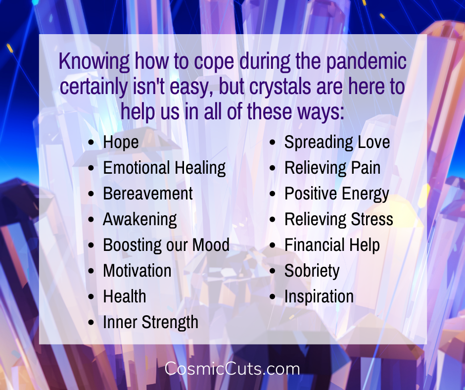 How to Cope During the Pandemic With Crystals