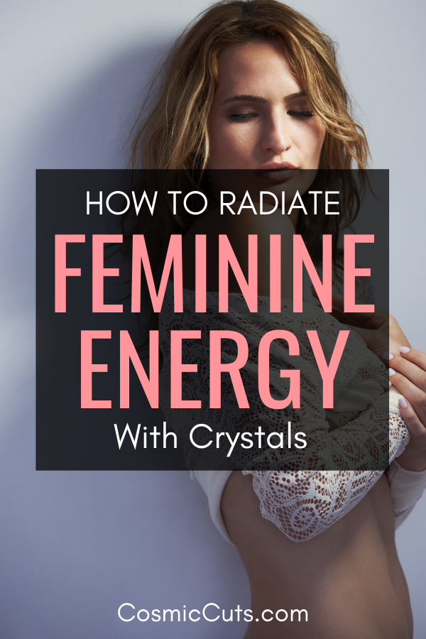How to Radiate Feminine Energy With Crystals