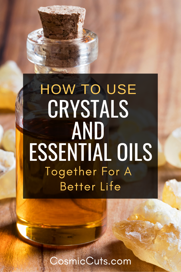 How to Use Crystals and Essential Oils
