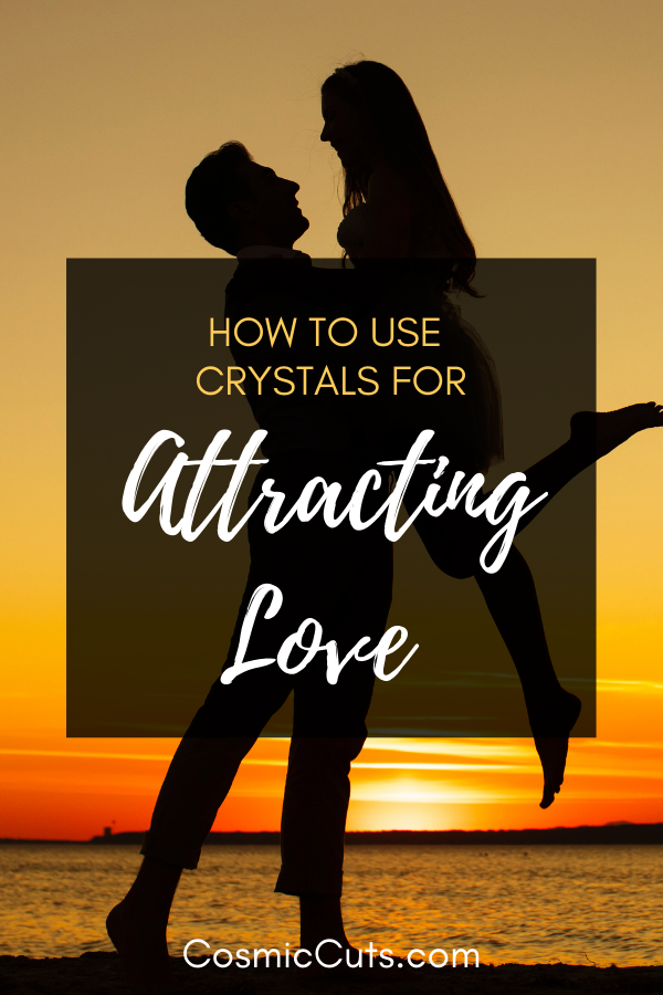 How to Use Crystals for Attracting Love
