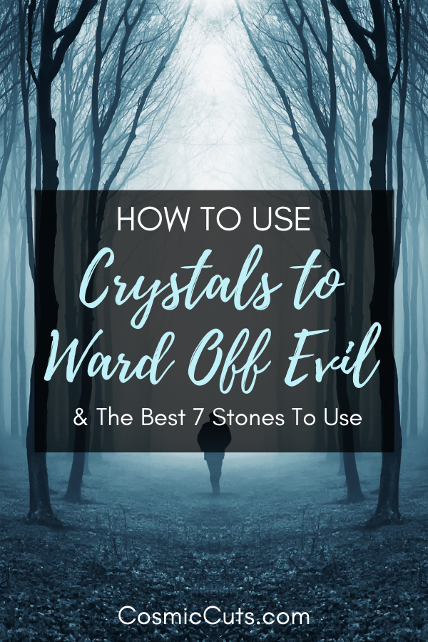 How to Use Crystals to Ward Off Evil