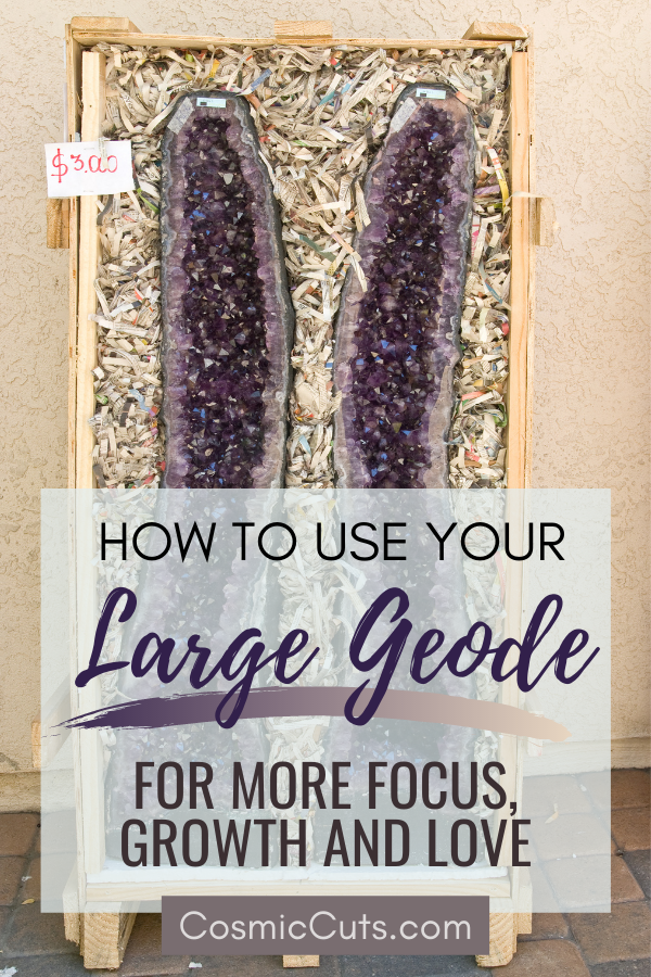 How to Use Your Large Geode