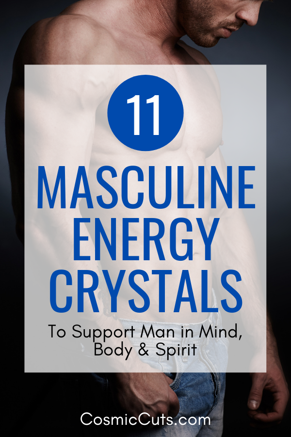 Masculine Energy Crystals