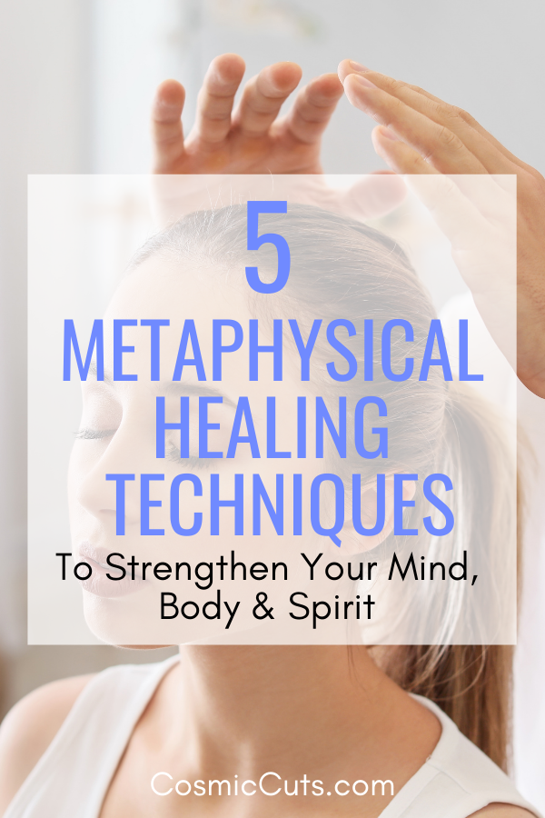Metaphysical Healing Techniques