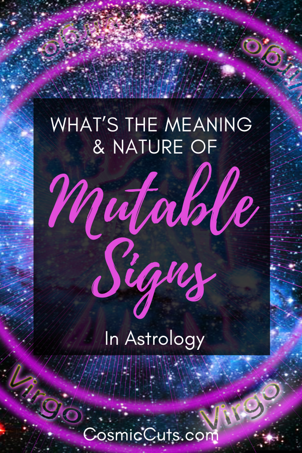 Mutable Signs in Astrology