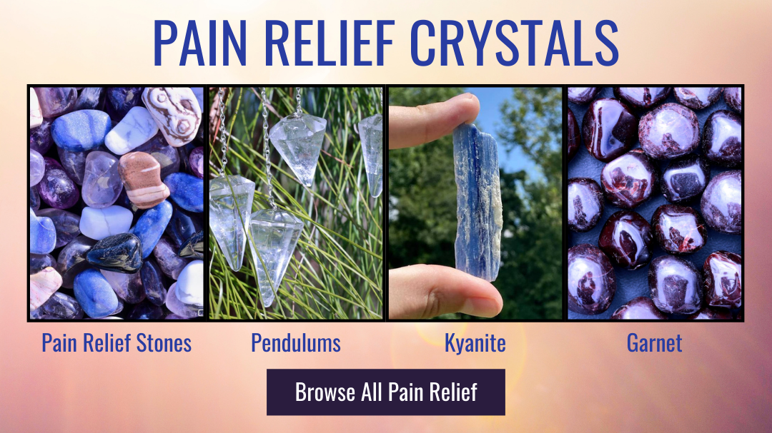 Pain Relief Crystals