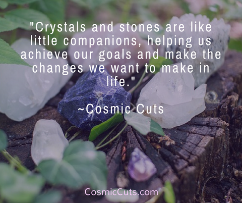 Crystals and Stones are companions