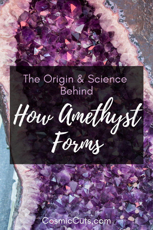 Science of How Amethyst Forms