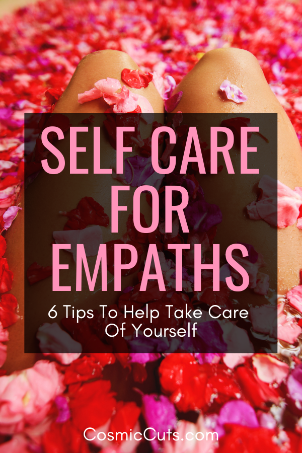 Self Care Tips for Empaths
